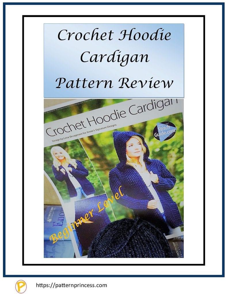 Crochet Hoodie Cardigan Pattern Review