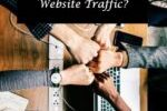 How can you increase your website traffic