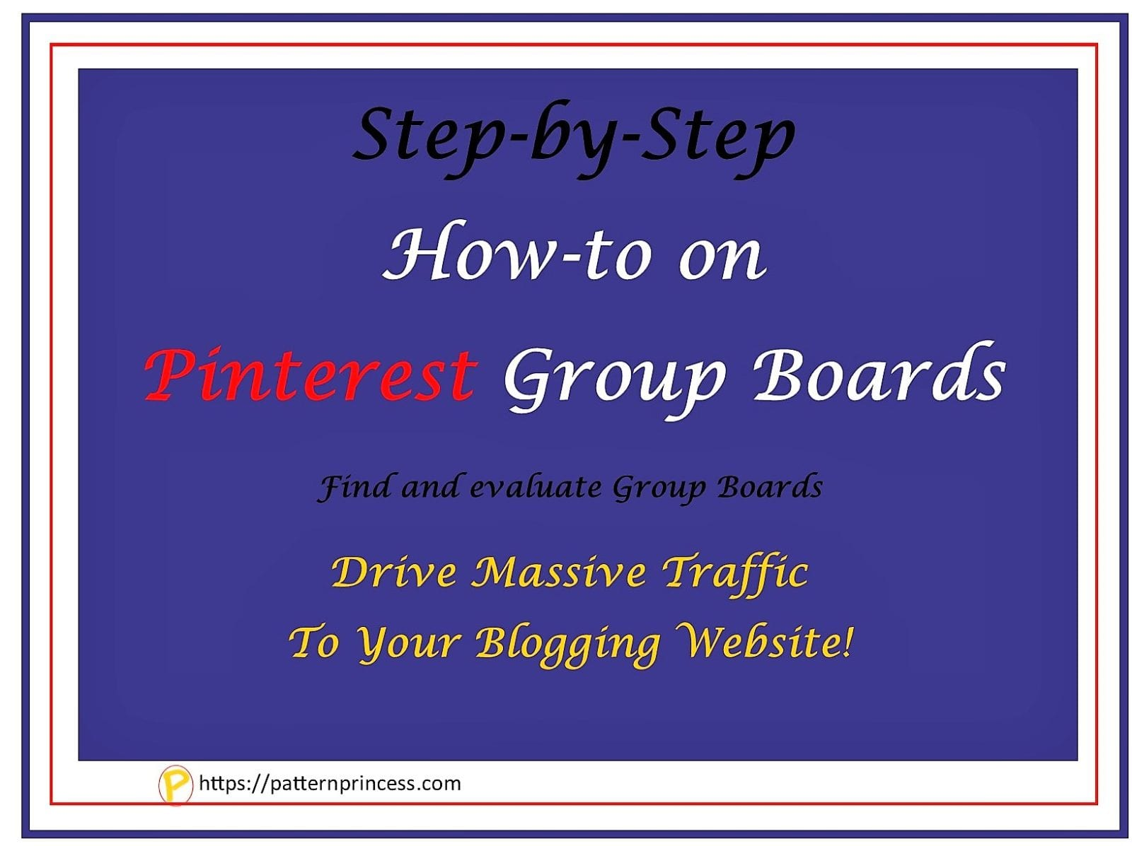 Step by step Pinterest Group Boards