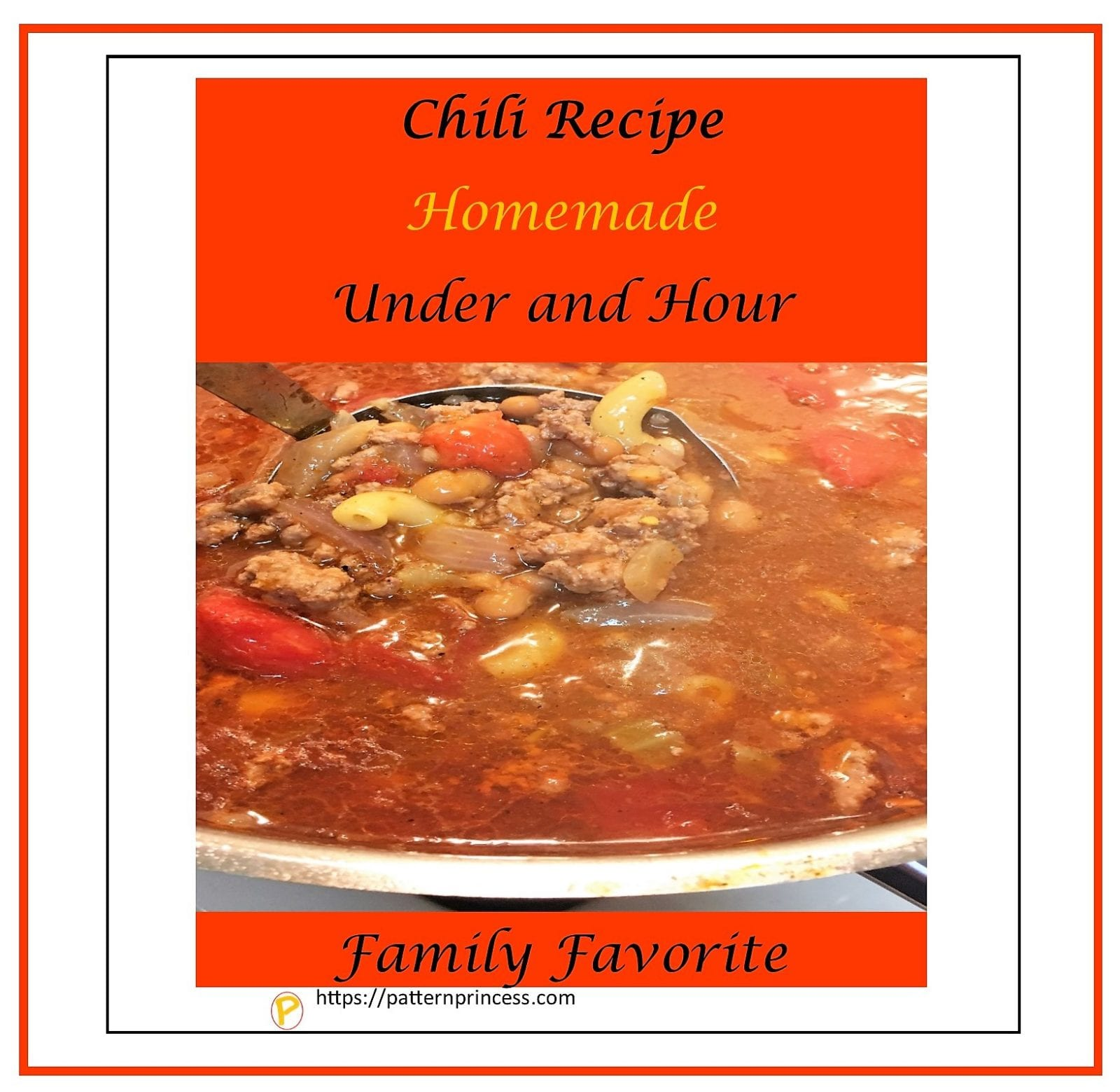 Chili Recipe Homemade Under and Hour 1