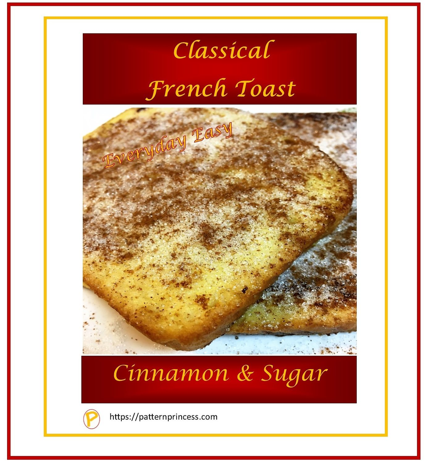 Classical French Toast-Everyday Easy