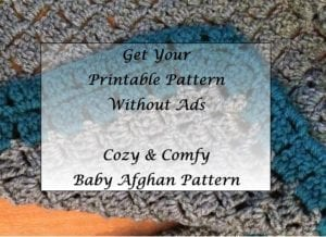 Cozy and comfy baby afghan Pattern Printable