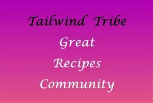 Tailwind Tribe Great Recipes Community