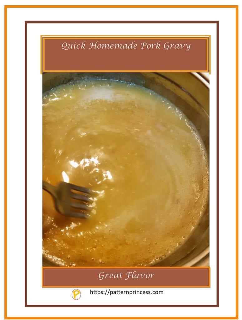 Quick Homemade Pork Gravy