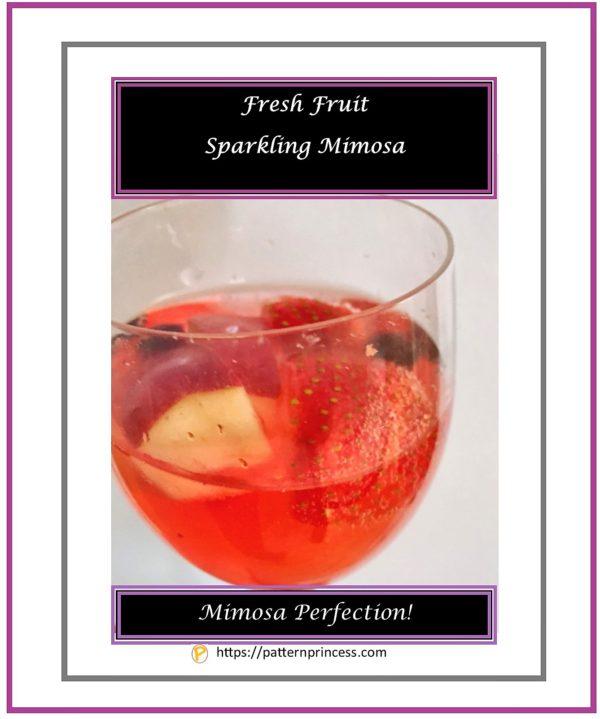 Fresh Fruit Sparkling Mimosa