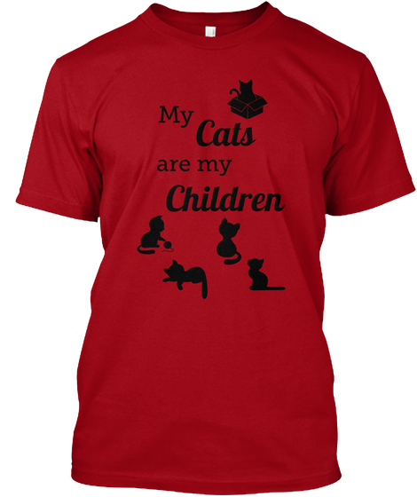 My cats are my children t shirt