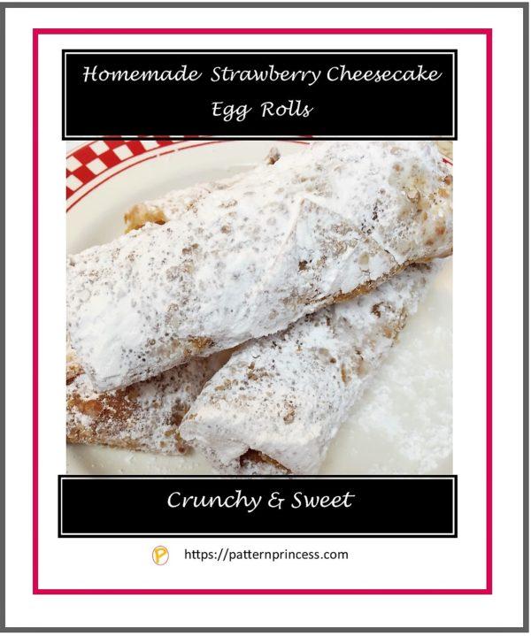Homemade Strawberry Cheesecake Egg Rolls Recipe
