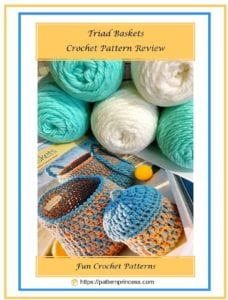 Triad Baskets Crochet Pattern Review 1