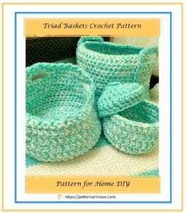 Triad Baskets Crochet Pattern 1