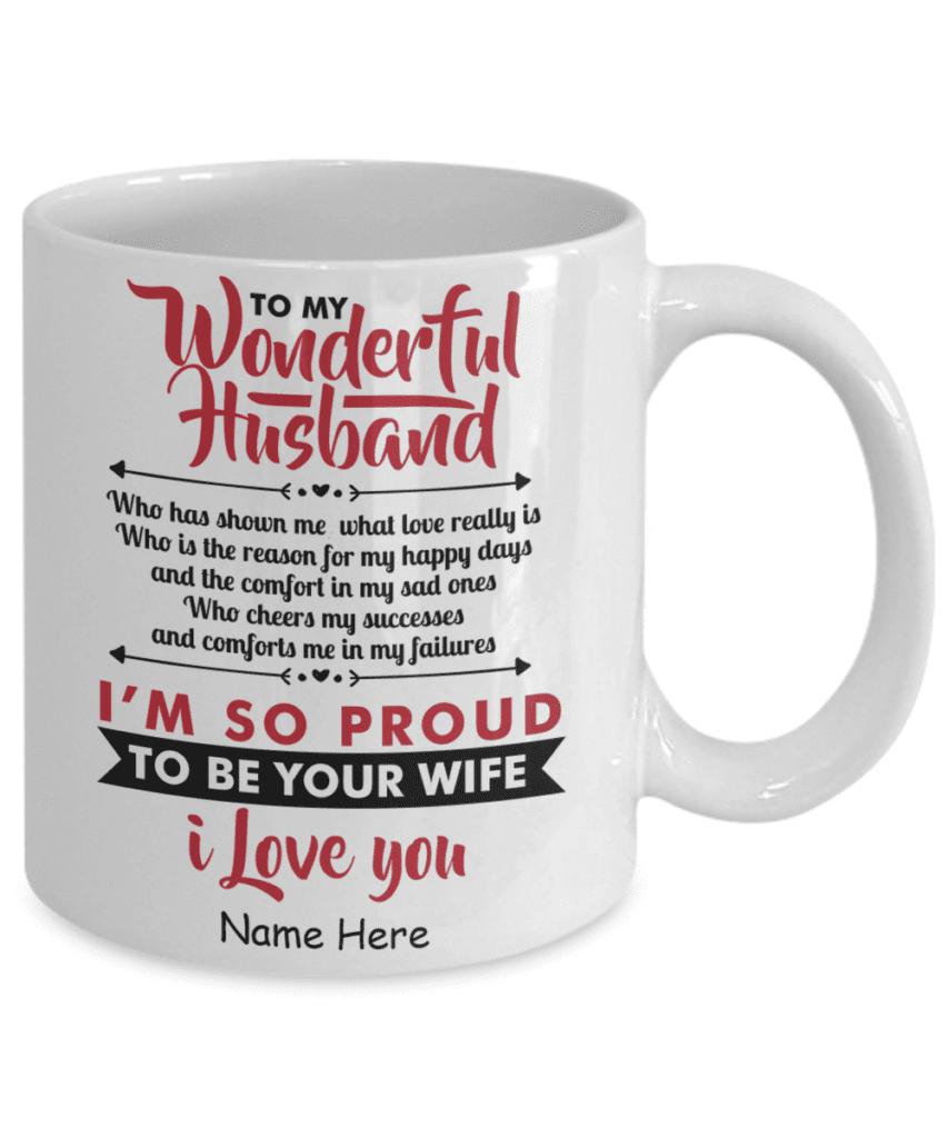 to my wonderful husband mug