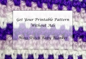 How to Crochet a Moss Stitch Baby Blanket Printable