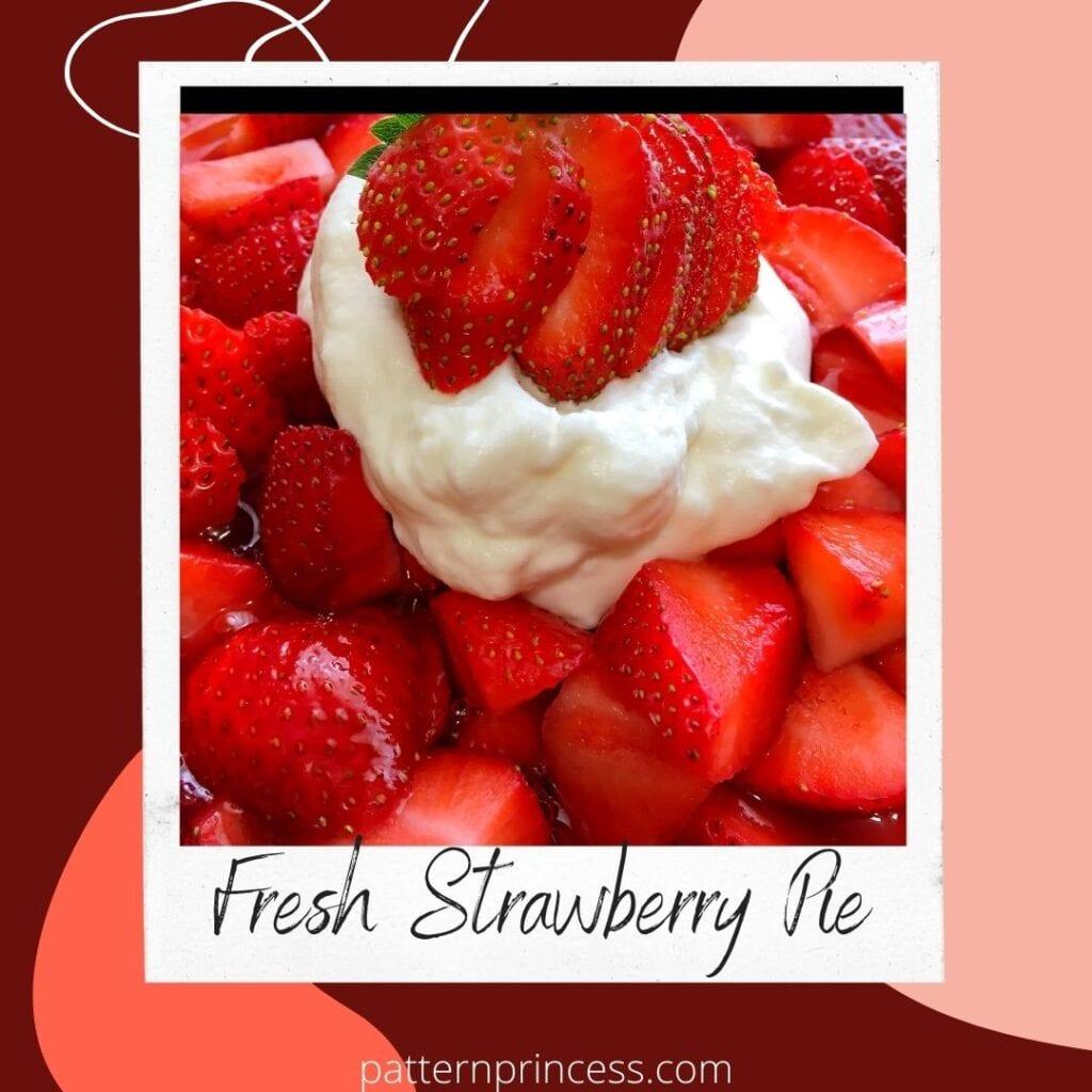 Fresh Strawberry Pie ~ Summertime Dessert