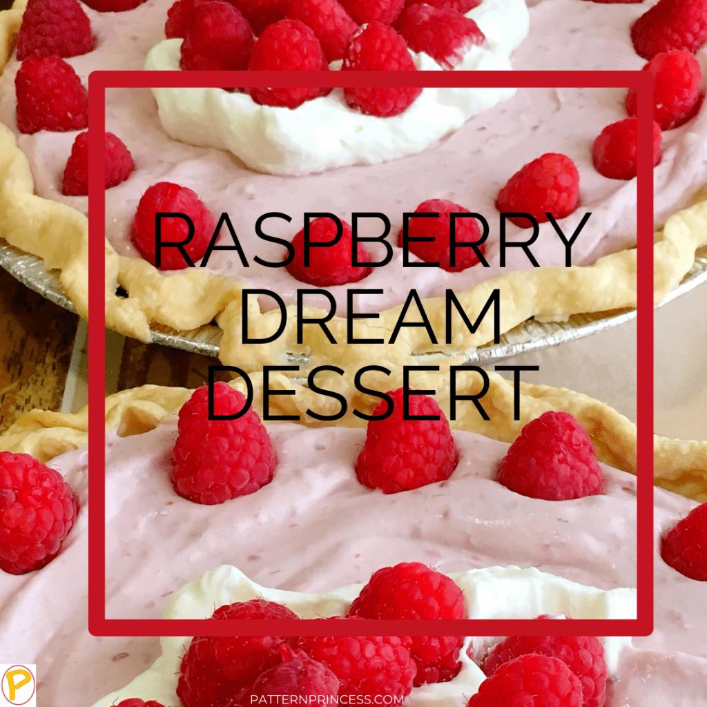 Raspberry Dream Dessert
