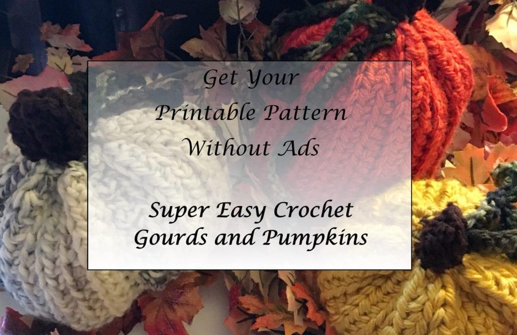 Super Easy Crochet Gourds and Pumpkins