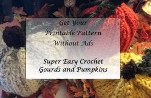 Super Easy Crochet Gourds and Pumpkins
