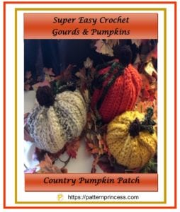 Super Easy Crochet Gourds and Pumpkins 1