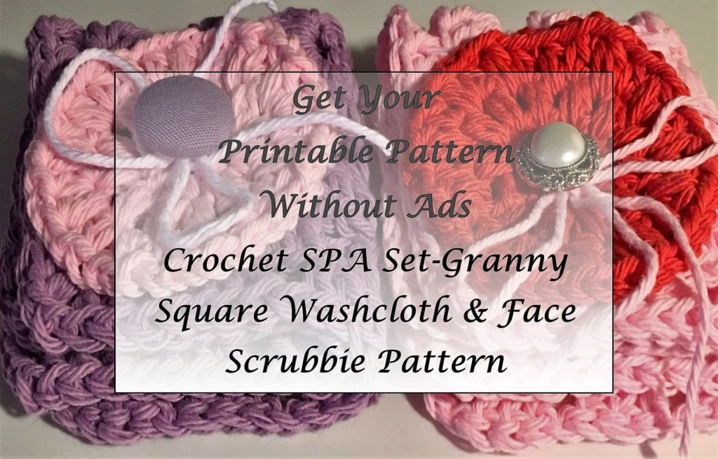 Crochet SPA Set-Granny Square Washcloth-Face Scrubbie Pattern