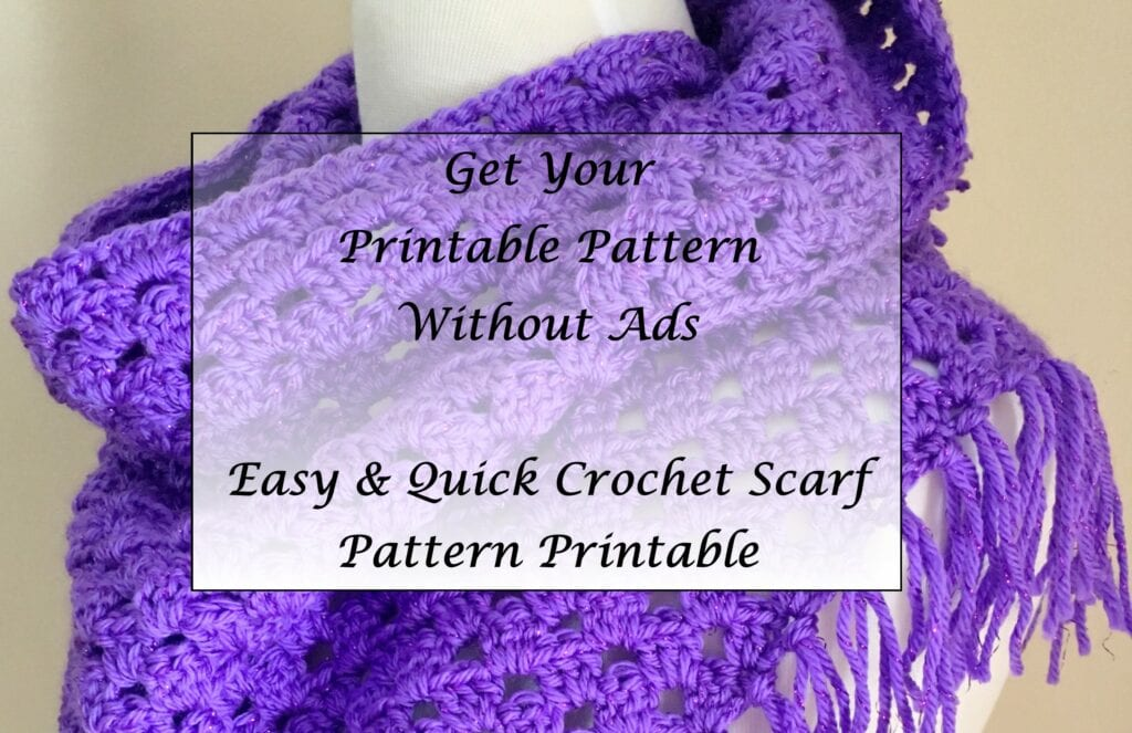 Easy and Quick Crochet Scarf/Shawl Pattern Printable