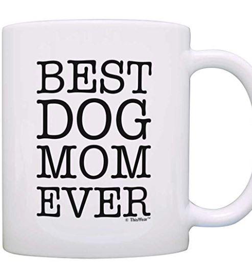 Best-Dog-Mom-Ever-Mug