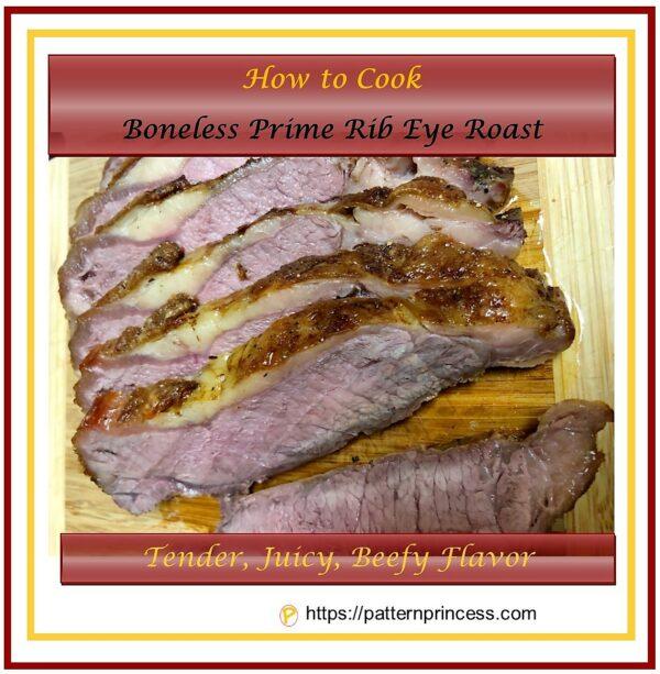 How to Cook Boneless Prime Rib Eye Roast