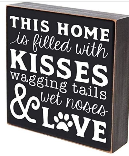 This-home-is-filled-with-kisses-wet-noses-and-love-plaque