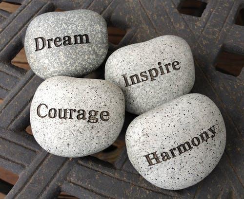 Dream, Inspire, Courage, Harmony