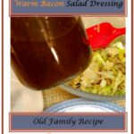 Warm Bacon Salad Dressing 1