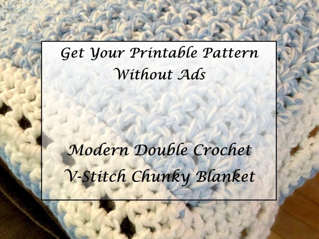 Modern-Double-Crochet-V-Stitch-Chunky-blanket-Pattern-Printable-Link