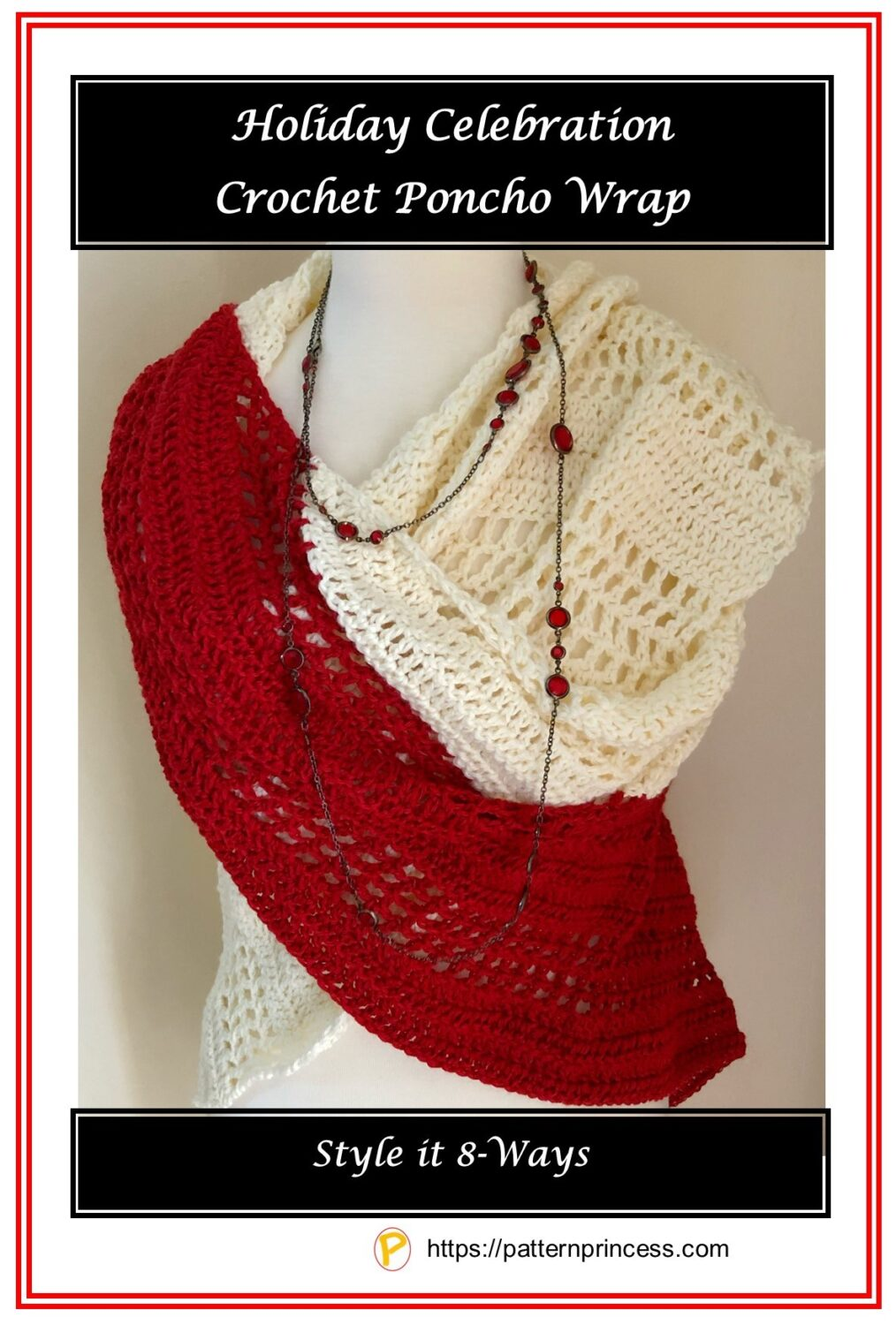 Holiday Celebration Crochet Poncho Wrap