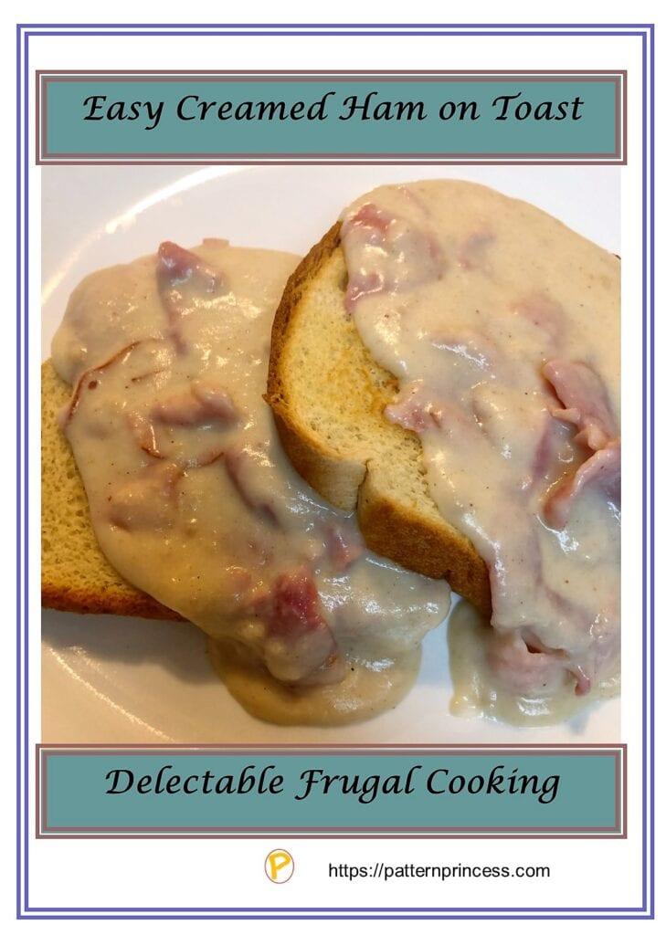Easy Creamed Ham on Toast