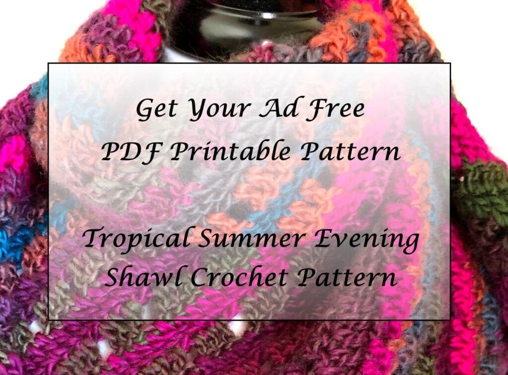 Tropical Summer Evening Shawl Crochet Pattern