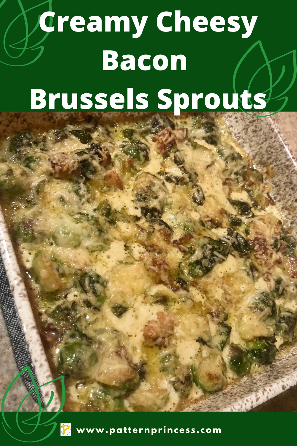 Creamy Cheesy Bacon Brussels Sprouts