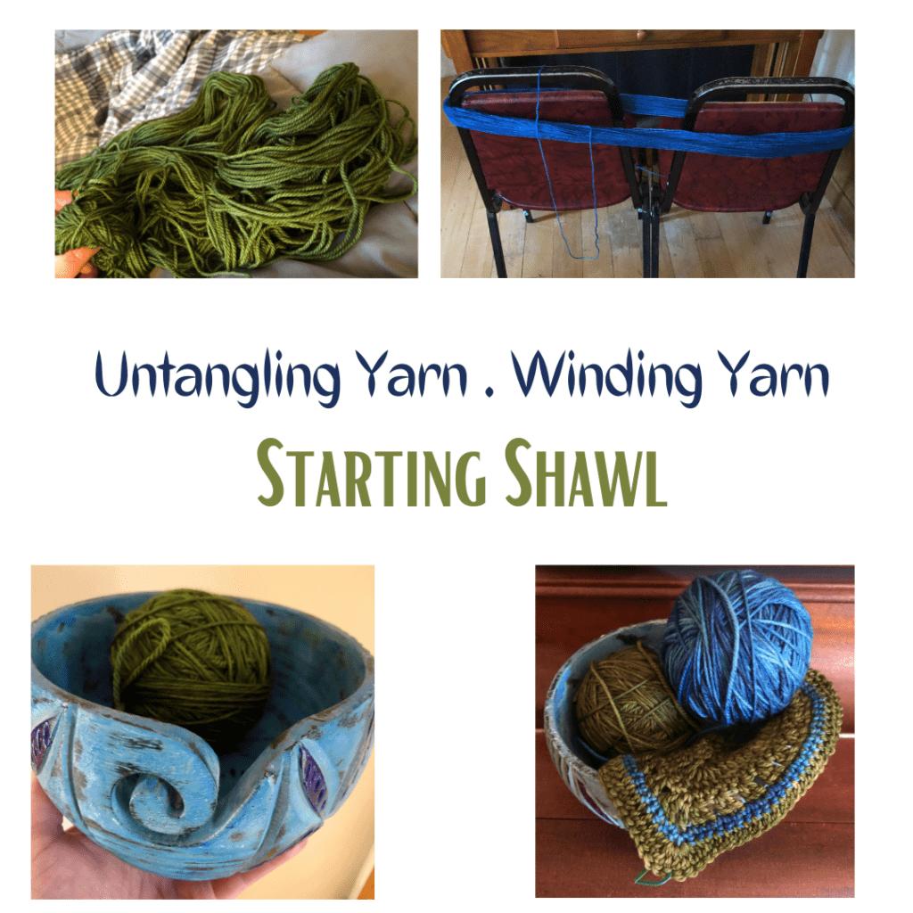 Untangling yarn Winding Yarn Starting Shawl