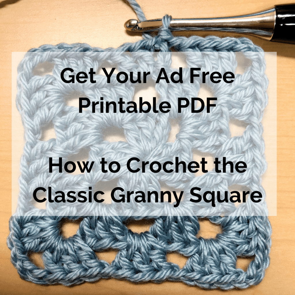 Get Your Ad Free Printable PDF How to Crochet the Classic Granny Square