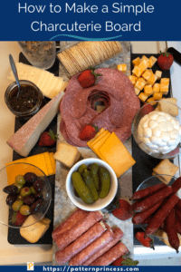 How to Make a Simple Charcuterie Board