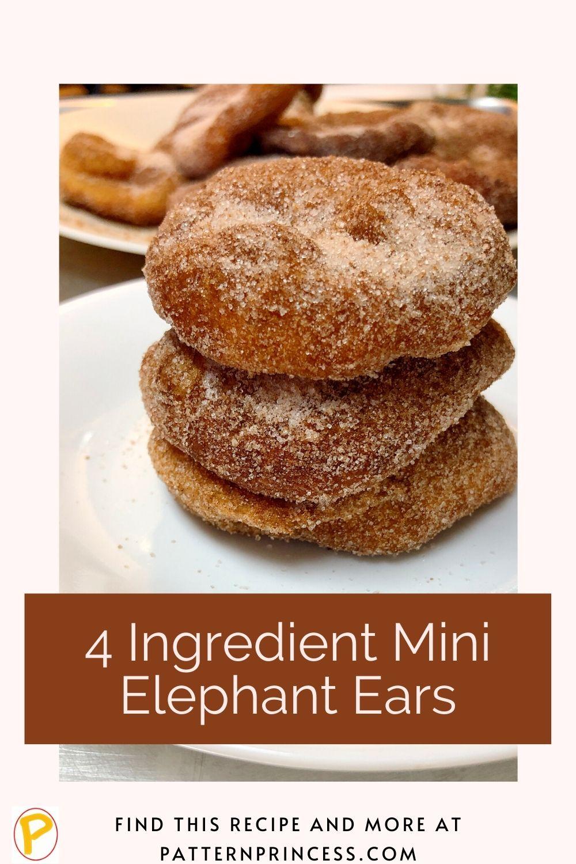 4 Ingredient Mini Elephant Ears