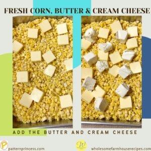 Fresh corn butter and cream cheese